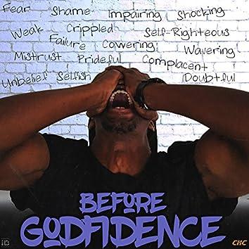 Before Godfidence