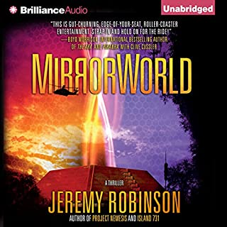 Mirrorworld                   By:                                                                                                                                 Jeremy Robinson                               Narrated by:                                                                                                                                 R.C. Bray                      Length: 13 hrs and 14 mins     1,217 ratings     Overall 4.2