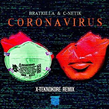 Corona Virus (X-Teknokore Remix)