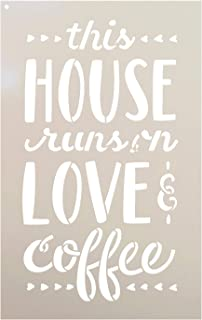 "This House Runs On Love & Coffee Stencil by StudioR12 | DIY Cursive Script Farmhouse Home Decor | Kitchen & Coffee Bar | Craft & Paint Wood Signs | Reusable Mylar Template | Select Size (7"" x 11"")"