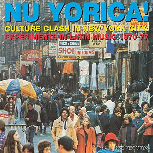 Nu Yorica! Culture Clash In New York City: Experiments In Latin Music 1970-77 (Record A) [Vinyl LP]