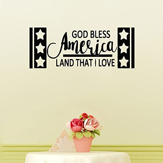 Amazon Com Psiuea Vinyl Saying Lettering Wall Art Inspirational Sign Wall Quote Decor God Bless America Land That I Love Home Kitchen