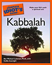 The Complete Idiot's Guide to Kabbalah: Make Your Life's Path a Spiritual One