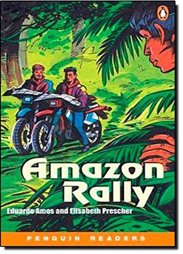 Amazon Rally (Penguin Readers, Level 1)の詳細を見る