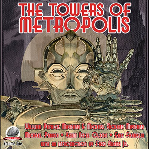 The Towers of Metropolis audiobook cover art