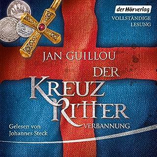 Verbannung     Der Kreuzritter 2              Autor:                                                                                                                                 Jan Guillou                               Sprecher:                                                                                                                                 Johannes Steck                      Spieldauer: 17 Std. und 19 Min.     218 Bewertungen     Gesamt 4,7