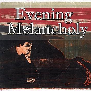 Evening Melancholy, Vol.1