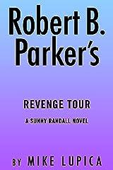 Robert B. Parker's Revenge Tour (Sunny Randall Book 10) Kindle Edition