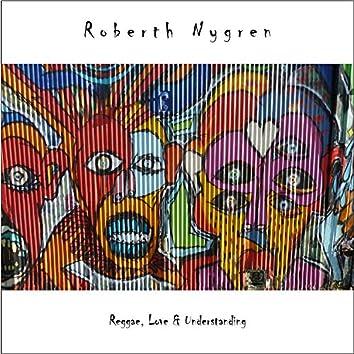 Reggae, Love & Understanding