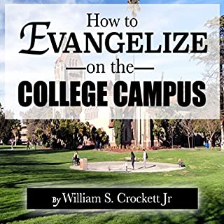 How to Evangelize on the College Campus cover art