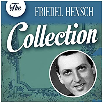 The Friedel Hensch Collection