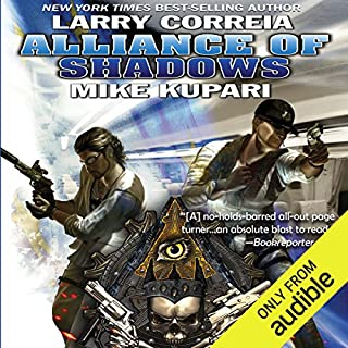 Alliance of Shadows     Dead Six, Book 3              By:                                                                                                                                 Larry Correia,                                                                                        Mike Kupari                               Narrated by:                                                                                                                                 Bronson Pinchot                      Length: 13 hrs and 46 mins     1,763 ratings     Overall 4.7