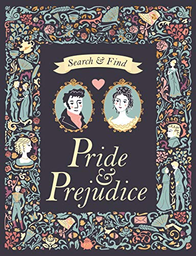 Search and find pride & prejudice: A Jane Austen Search and Find Book (Search & Find Classics)