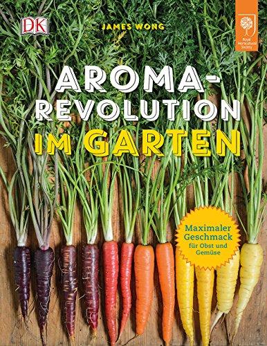 Aroma-Revolution im Garten: Maximaler Geschmack für Obst und Gemüse