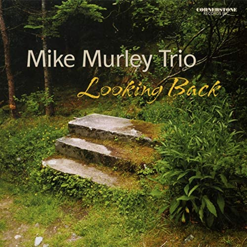 Mike Murley Trio feat. Mike Murley, Reg Schwager & Steve Wallace