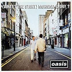 (What's The Story?) Morning Glory [Deluxe Edition]