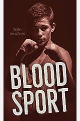 Blood Sport (Orca Soundings) Kindle Edition