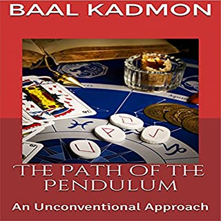 The Path of the Pendulum     An Unconventional Approach              By:                                                                                                                                 Baal Kadmon                               Narrated by:                                                                                                                                 Baal Kadmon                      Length: 1 hr and 3 mins     4 ratings     Overall 3.8