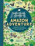 Unfolding Journeys Amazon Adventure (Lonely Planet Kids) [Idioma Inglés]