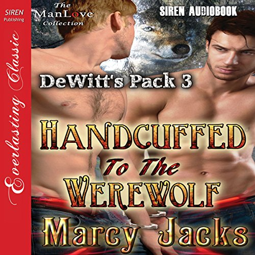 Handcuffed to the Werewolf audiobook cover art