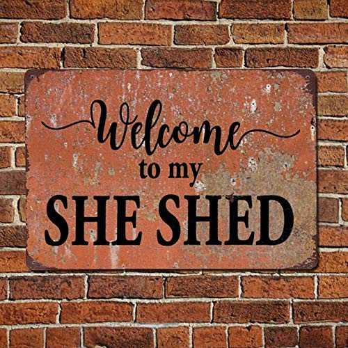 43LenaJon Welcome to My She Shed Vintage Quotes Metal Sign,Retro Quote Saying Words Bar Men Cave Garden Wall Art,Rustic Farmhouse Aluminum Sign,Home Decor