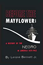 Before The Mayflower By Lerone Bennett
