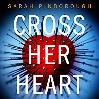 Cross Her Heart                   By:                                                                                                                                 Sarah Pinborough                               Narrated by:                                                                                                                                 Antonia Beamish                      Length: 10 hrs and 23 mins     76 ratings     Overall 4.3