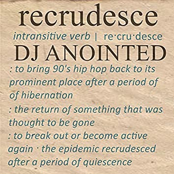 Recrudesce