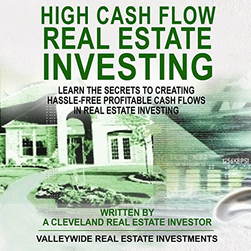 High Cash Flow Real Estate Investing: Boxed Set-2 Books Audiobook By ValleyWide Real Estate Investments cover art
