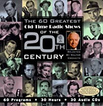 The 60 Greatest Old-Time Radio Shows of the 20th Century selected (Audio CD) (1999-08-16) [Audio CD]