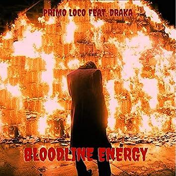 BloodLine Energy (feat. Draka)
