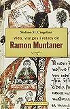 Ramon Muntaner De Perelada. Vida, Viatges I Relats: 129 (Base Històrica)