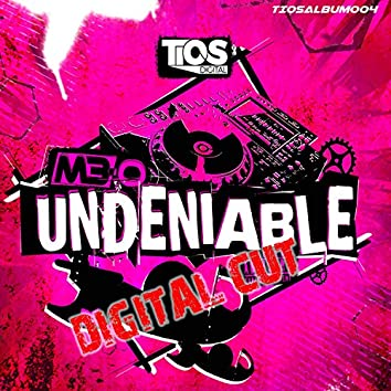 Undeniable Album (Digital Cut)
