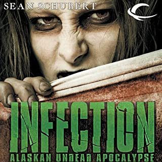 Infection: Alaskan Undead Apocalypse cover art