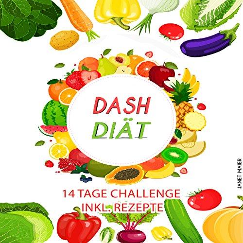 Dash Diät (Dash Diet: 14 Days Challenge - Including Recipes) Titelbild