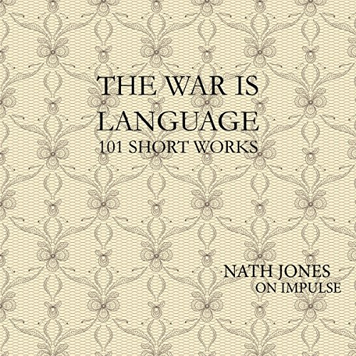 The War Is Language: 101 Short Works audiobook cover art