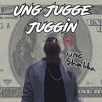 Ung Jugge Juggin