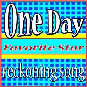 One Day (Reckoning Song)