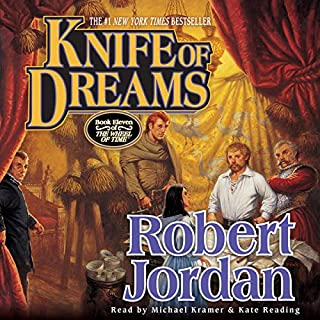Knife of Dreams     Book Eleven of The Wheel of Time              Written by:                                                                                                                                 Robert Jordan                               Narrated by:                                                                                                                                 Kate Reading,                                                                                        Michael Kramer                      Length: 32 hrs and 19 mins     106 ratings     Overall 4.8