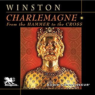 Charlemagne                   By:                                                                                                                                 Richard Winston                               Narrated by:                                                                                                                                 Charlton Griffin                      Length: 14 hrs and 38 mins     978 ratings     Overall 3.9