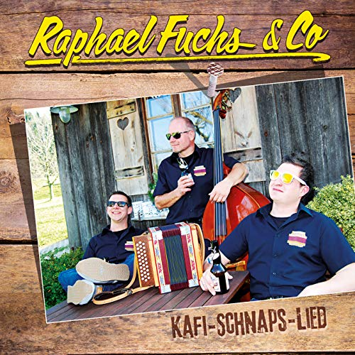 Kafi Schnaps Lied