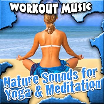 Nature Sounds for Yoga and Meditation