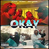 Okay (feat. Heavy Steppers) [Explicit]