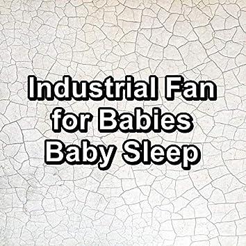 Industrial Fan for Babies Baby Sleep