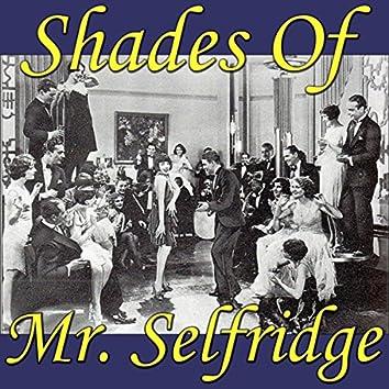 "Shades Of ""Mr Selfridge"""