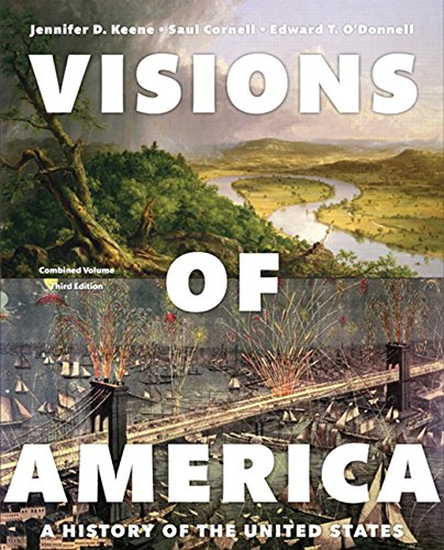 Visions of America: A History of the United States, Combined Volume (3rd Edition)