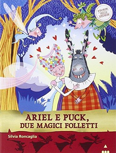 Ariel e Puck, due magici folletti. Storie nelle storie