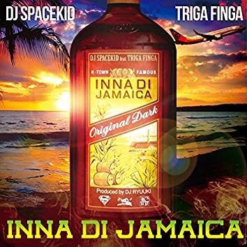 INNA DI JAMAICA (feat. TRIGA FINGA)