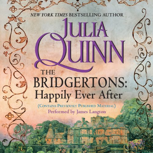 The Bridgertons: Happily Ever After audiobook cover art