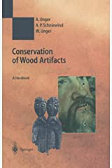 Conservation of Wood Artifacts: A Handbook (Natural Science in Archaeology) (English Edition) Kindle Ausgabe